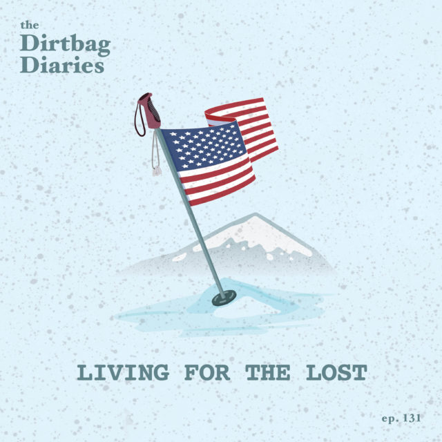 The Dirtbag Diaries The Original Outdoor Adventure Podcast The